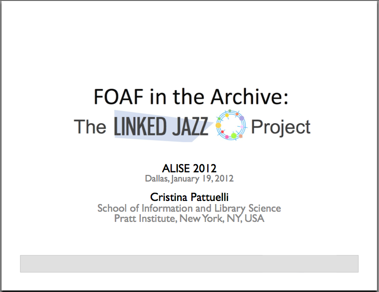 FOAF in the Archive: The Linked Jazz Project